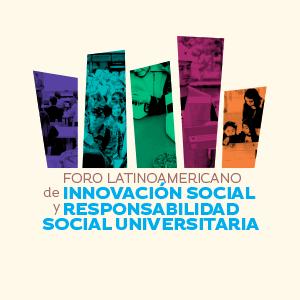 foro-latinoamericano-innovacion-social-responsabilidad-social-universitaria